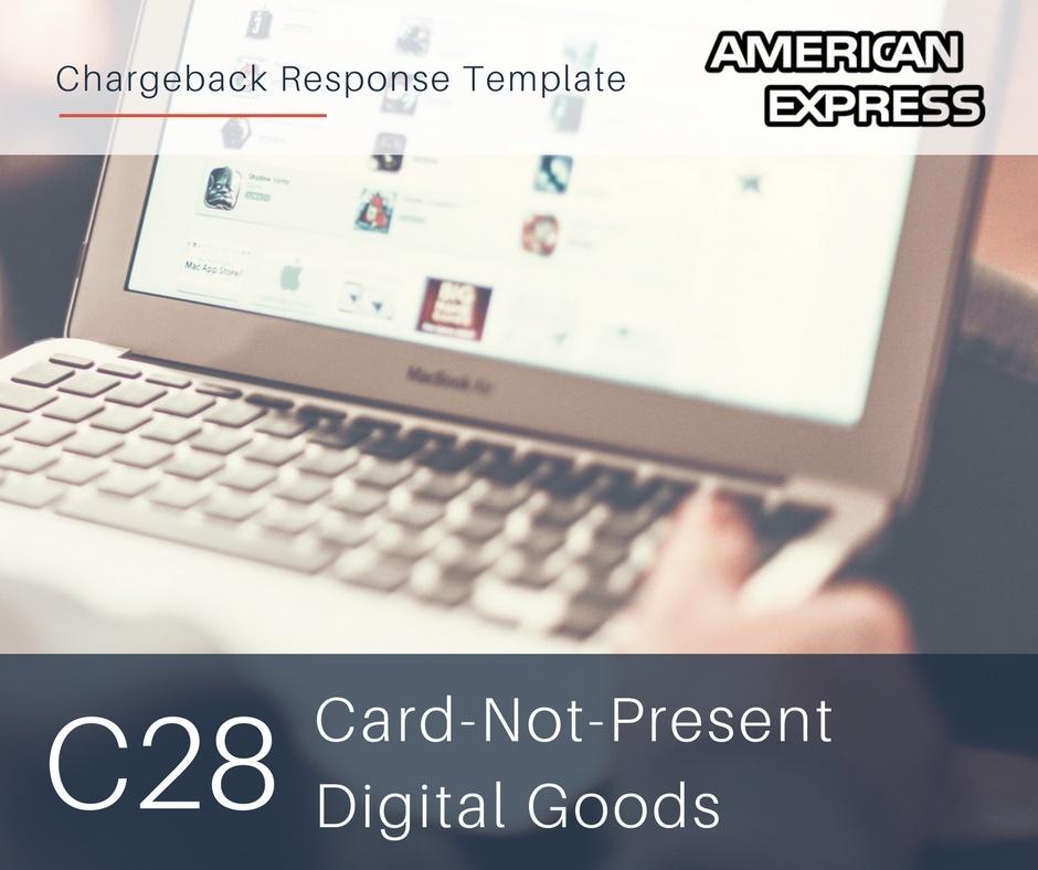 chargeback-response-template-for-amex-reason-code-c28-cnp-digital-goods.jpg