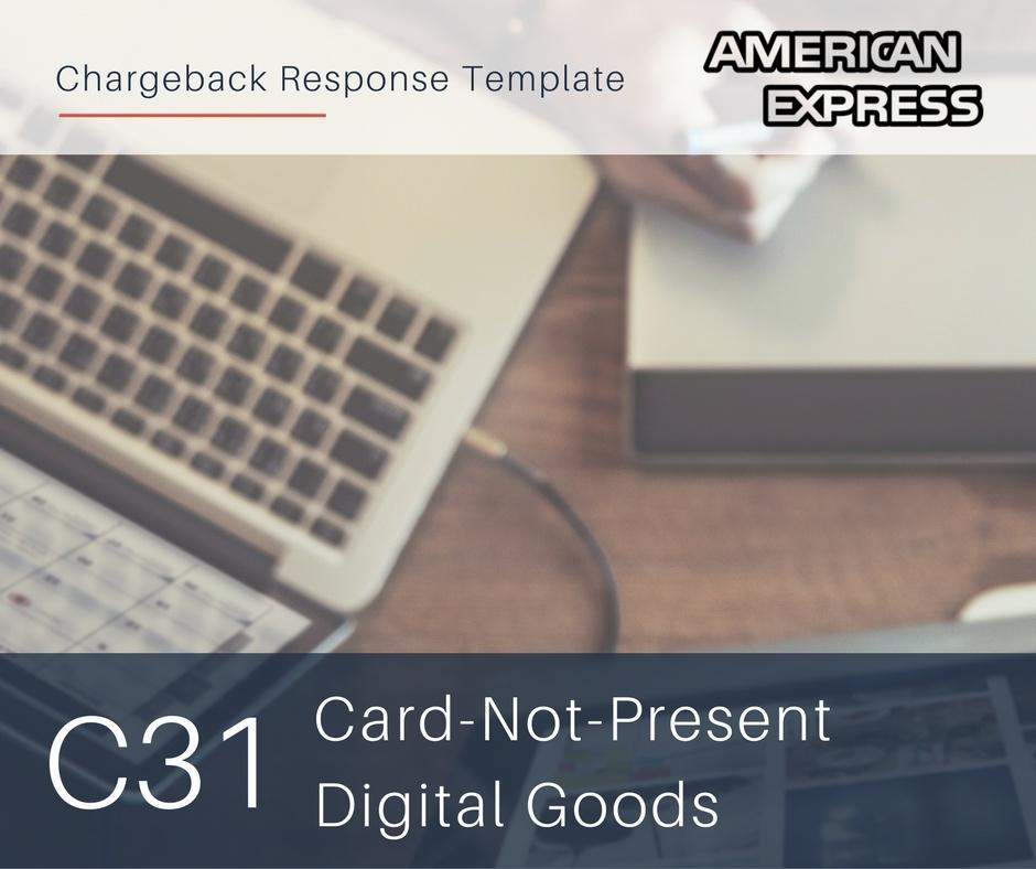 chargeback-response-template-for-amex-reason-code-c31-cnp-digital-goods.jpg