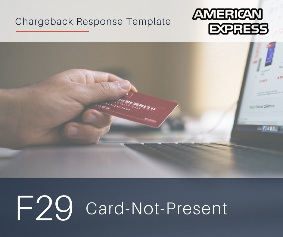 chargeback-response-template-for-amex-reason-code-f29-cnp.jpg