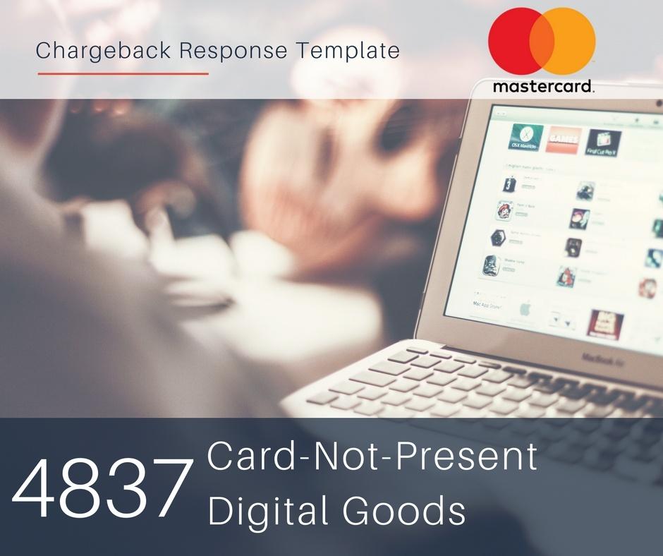 chargeback-response-template-for-mastercard-reason-code-4837-cnp-digital-goods.jpg