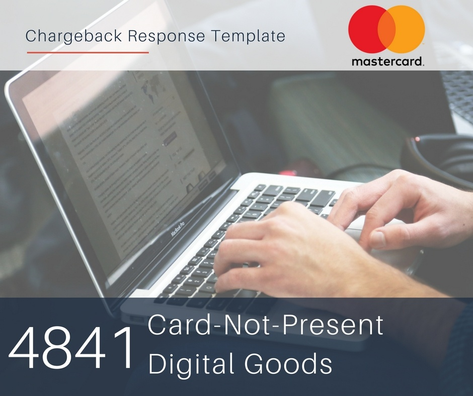 chargeback-response-template-for-mastercard-reason-code-4841-cnp-digital-goods.jpg