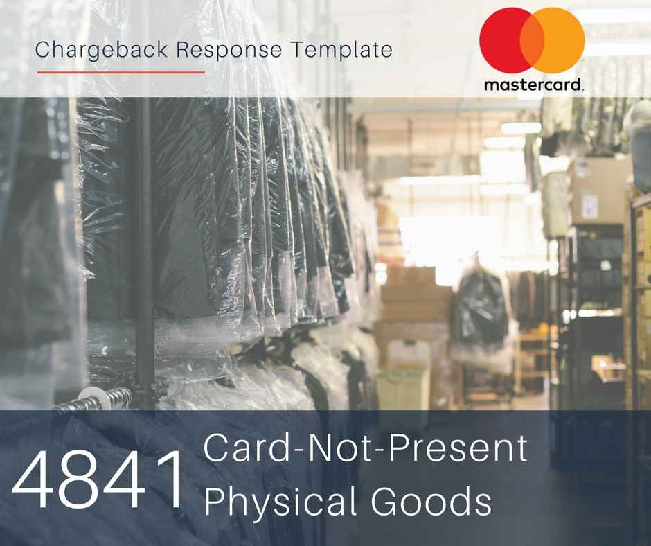 chargeback-response-template-for-mastercard-reason-code-4841-cnp-physical-goods.jpg