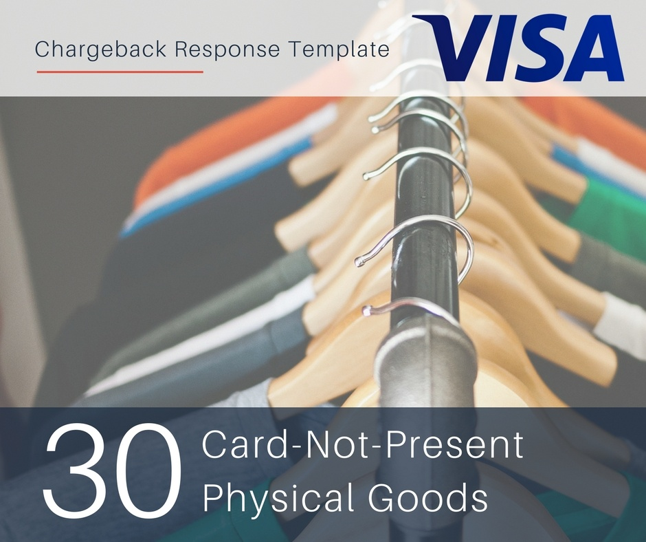 chargeback-response-template-for-visa-reason-code-30-cnp-physical-goods.jpg