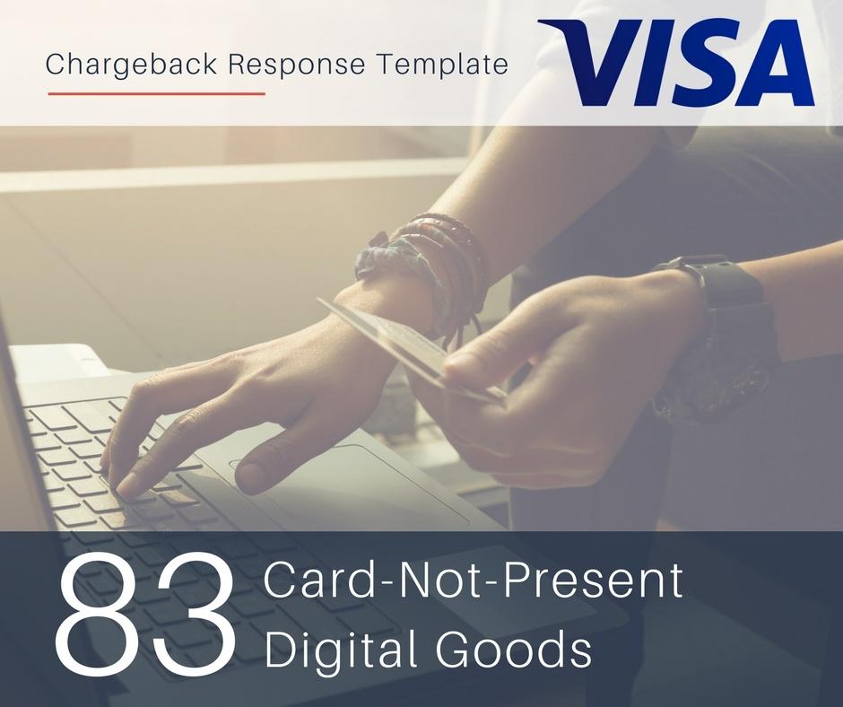 chargeback-response-template-for-visa-reason-code-83-cnp-digital-goods.jpg